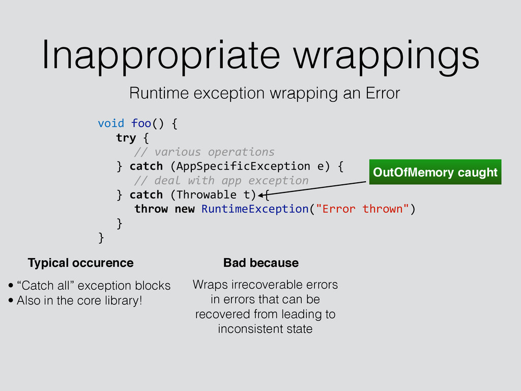 Inappropriate wrappings Runtime exception wrapp...