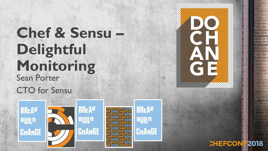 Chef & Sensu – Delightful Monitoring Sean Porte...