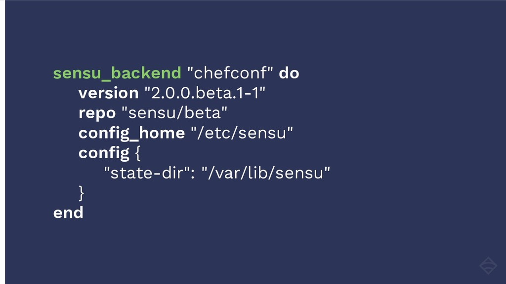 "sensu_backend ""chefconf"" do version ""2.0.0.beta..."