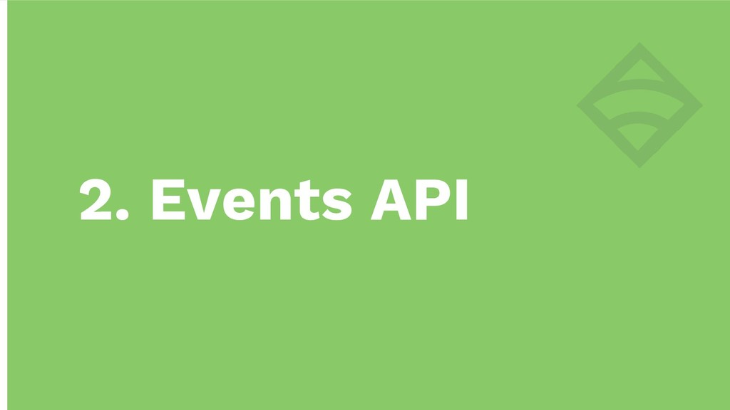 2. Events API