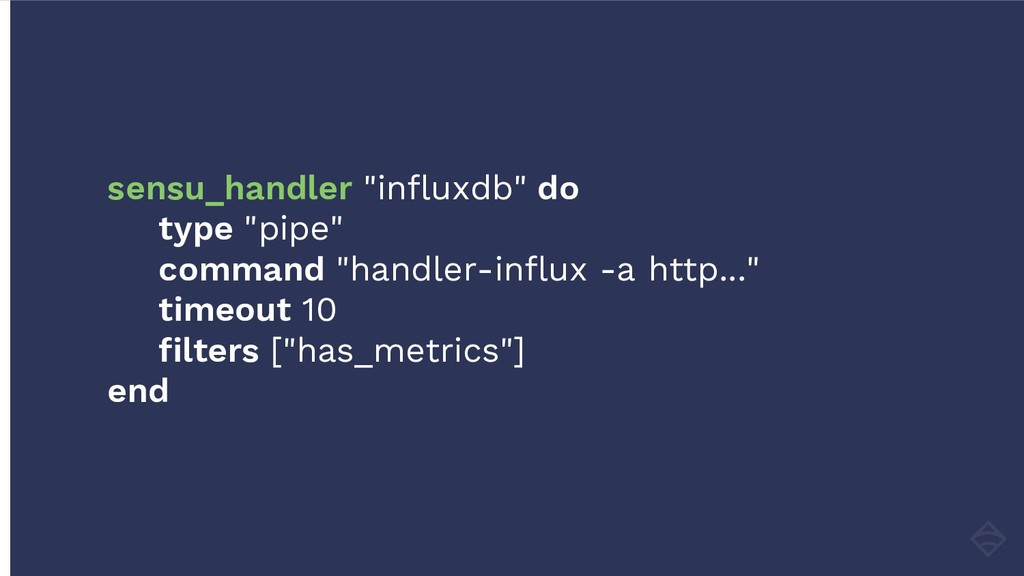 "sensu_handler ""influxdb"" do type ""pipe"" command..."