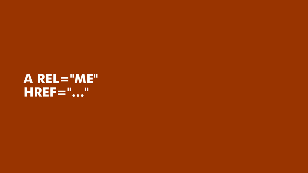 """A REL=""""ME"""" HREF=""""…"""""""