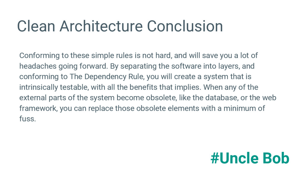 Clean Architecture Conclusion Conforming to the...