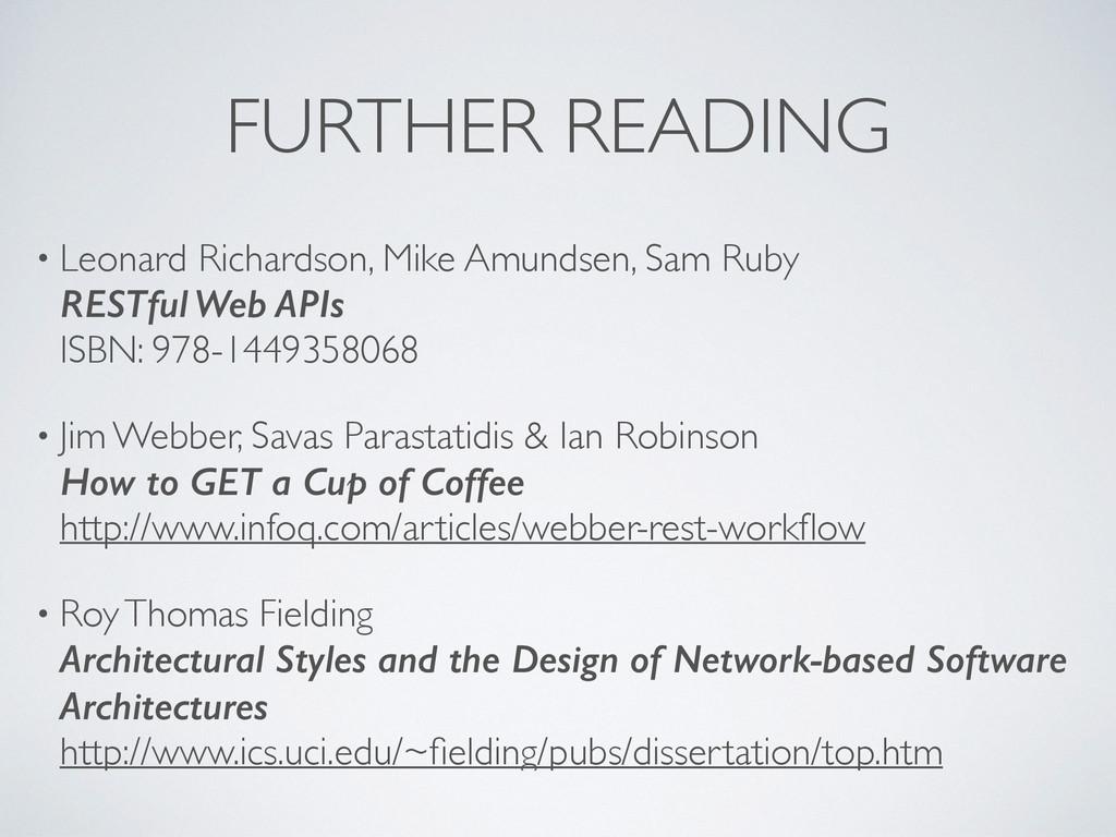 FURTHER READING • Leonard Richardson, Mike Amun...