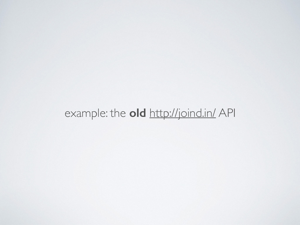 example: the old http://joind.in/ API