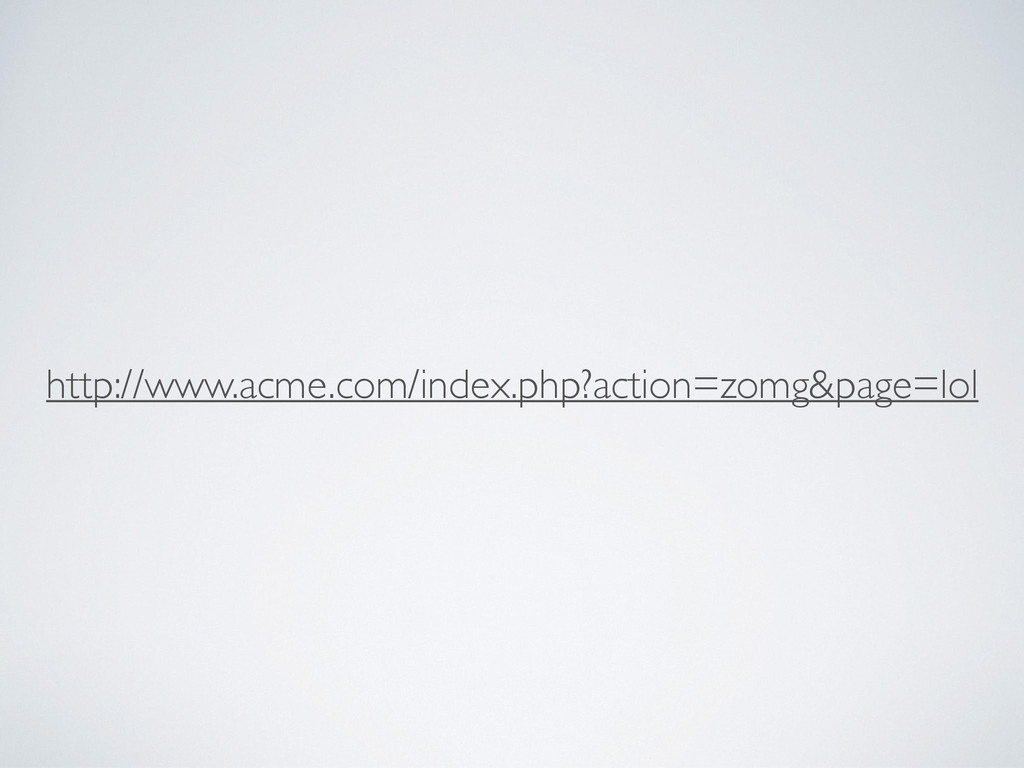 http://www.acme.com/index.php?action=zomg&page=...