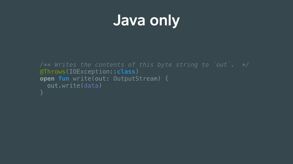 Java only /** Writes the contents of this byte ...