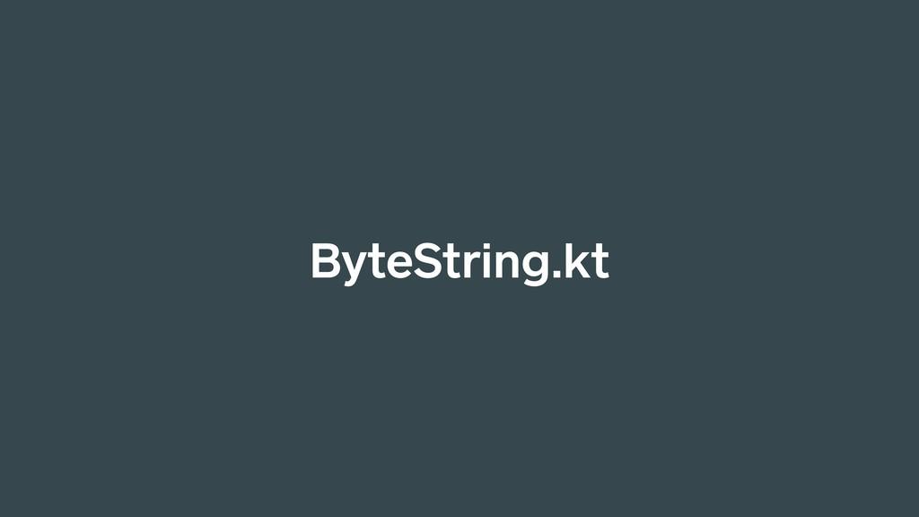 ByteString.kt