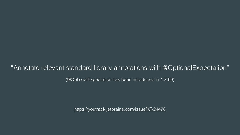 """Annotate relevant standard library annotations..."