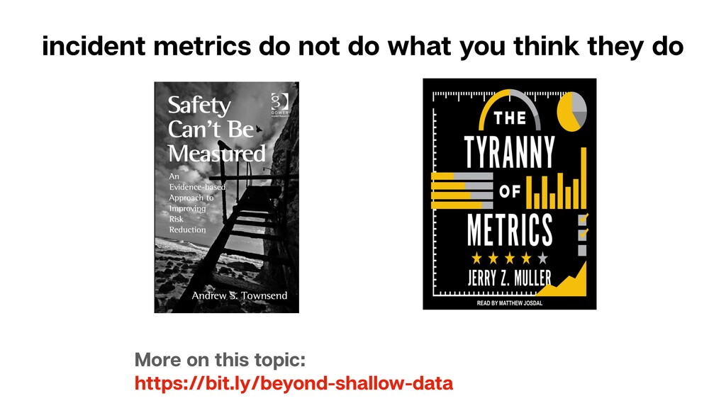 incident metrics do not do what you think they ...