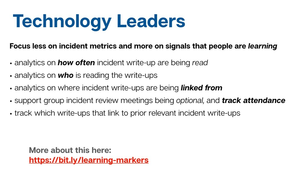 Technology Leaders Focus less on incident metri...