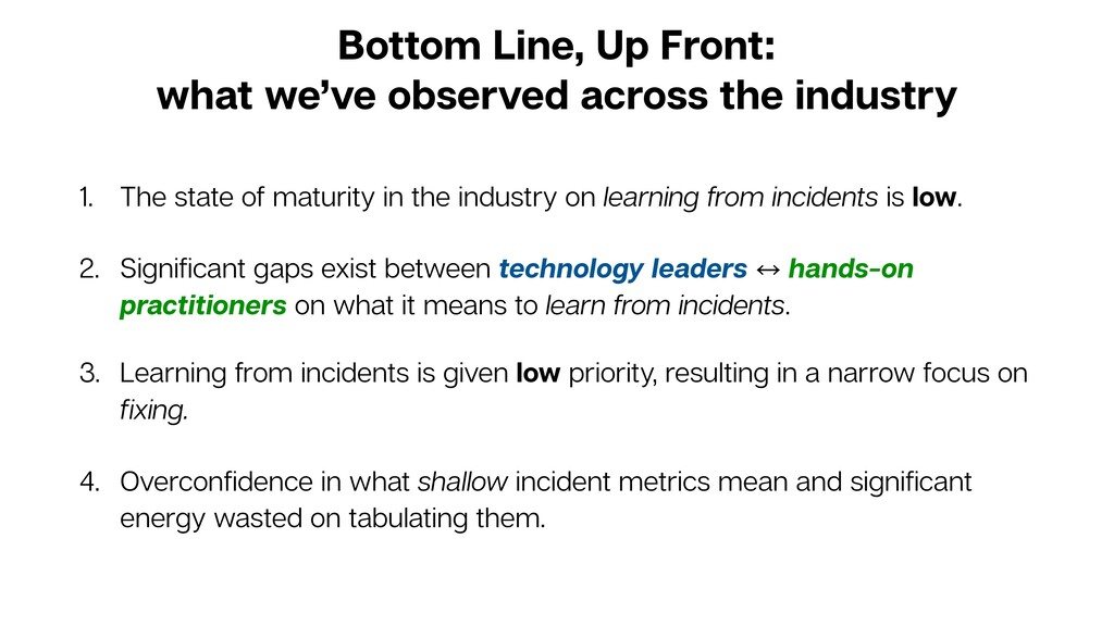 Bottom Line, Up Front: what we've observed acro...