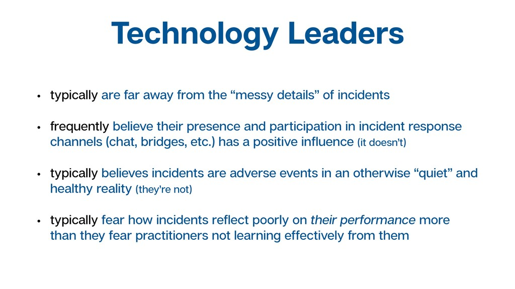 Technology Leaders • typically are far away fro...