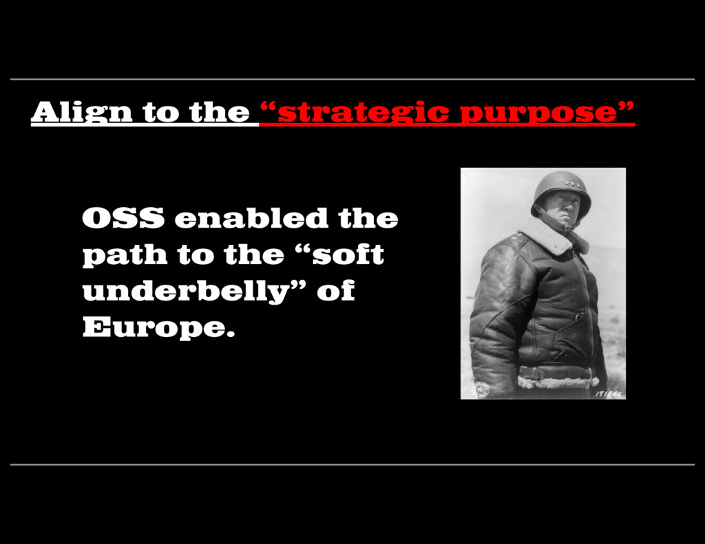 """OSS enabled the path to the """"soft underbelly"""" o..."""