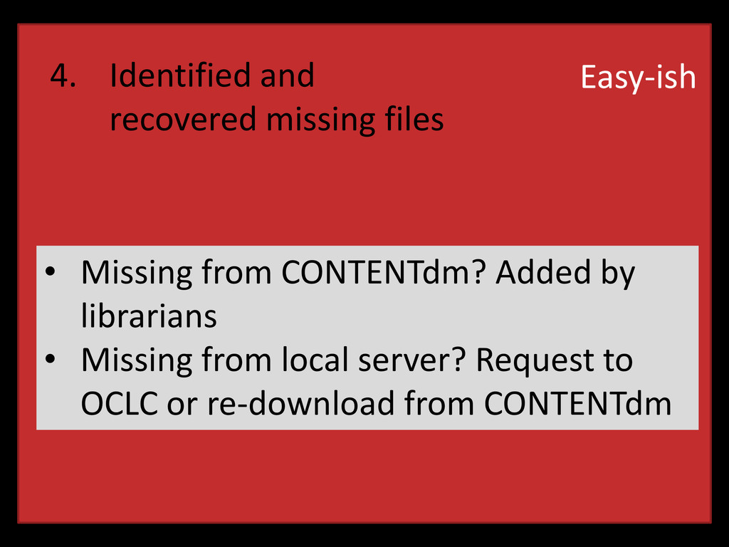 4. Identified and recovered missing files Easy-...