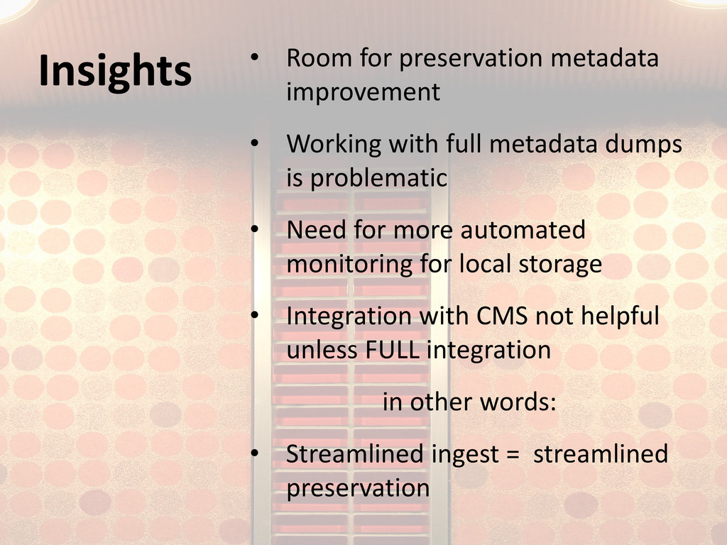 Insights • Room for preservation metadata impro...