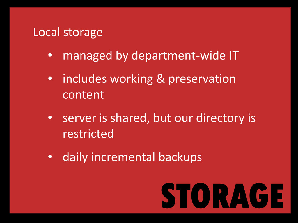 STORAGE Local storage • managed by department-w...