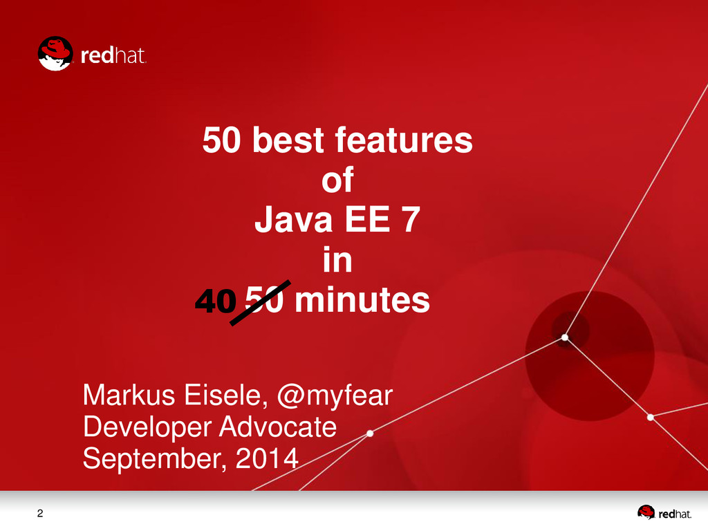 2 50 best features of Java EE 7 in 50 minutes M...