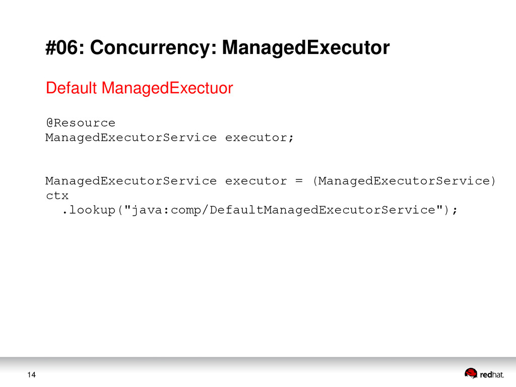 14 #06: Concurrency: ManagedExecutor @Resource ...