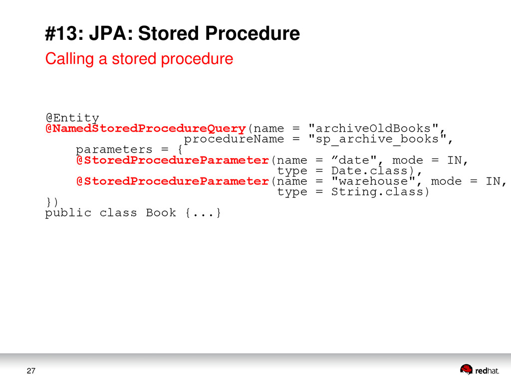 27 #13: JPA: Stored Procedure Calling a stored ...