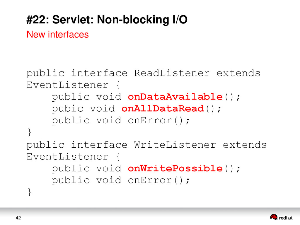 42 #22: Servlet: Non-blocking I/O public interf...