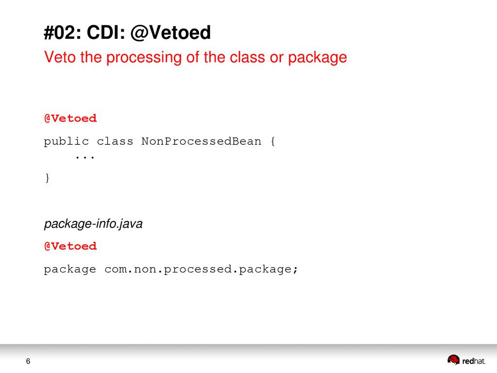 6 #02: CDI: @Vetoed Veto the processing of the ...