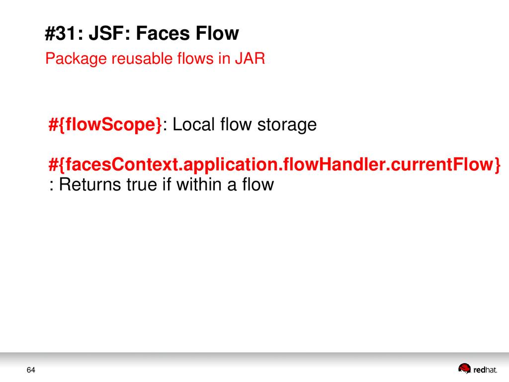 64 #31: JSF: Faces Flow Package reusable flows ...