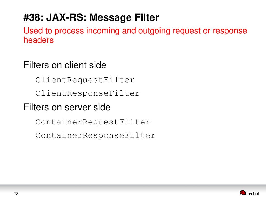 73 #38: JAX-RS: Message Filter Used to process ...