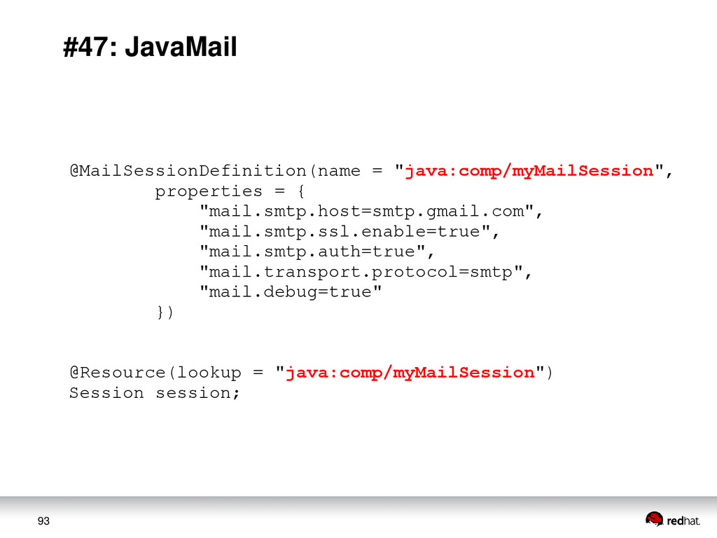 93 #47: JavaMail @MailSessionDefinition(name = ...