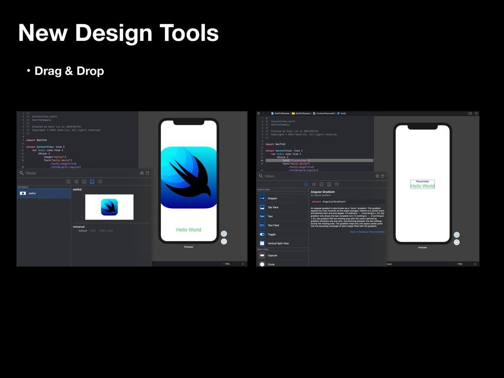 New Design Tools ɾDrag & Drop