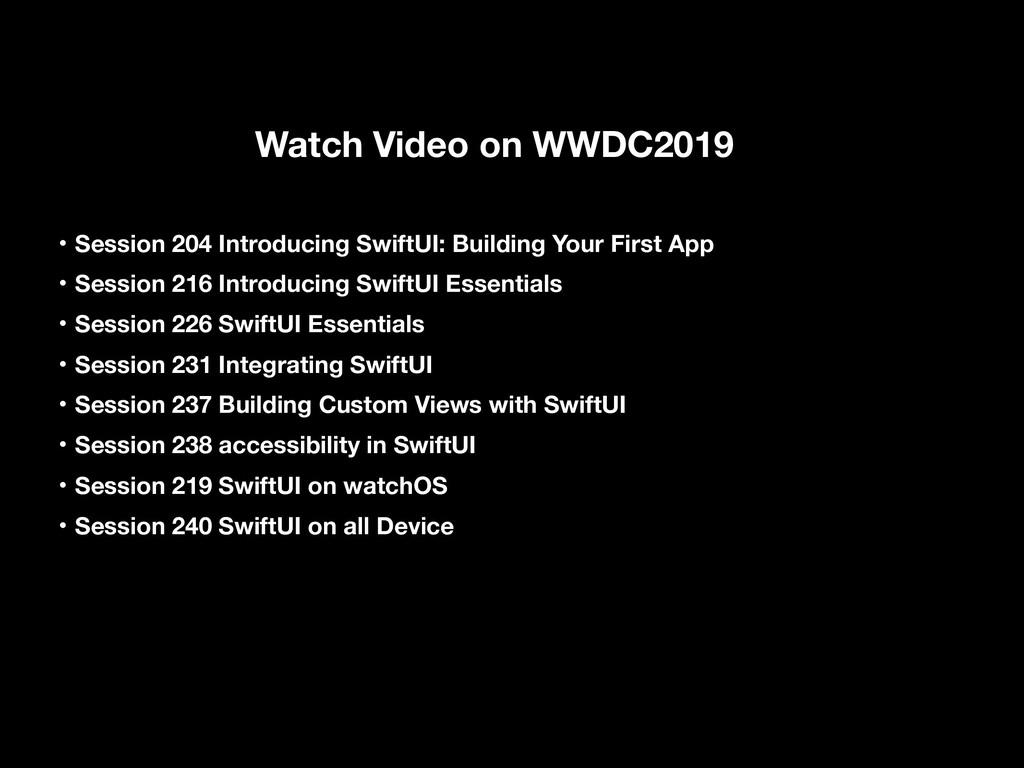Watch Video on WWDC2019 ɾSession 204 Introducin...