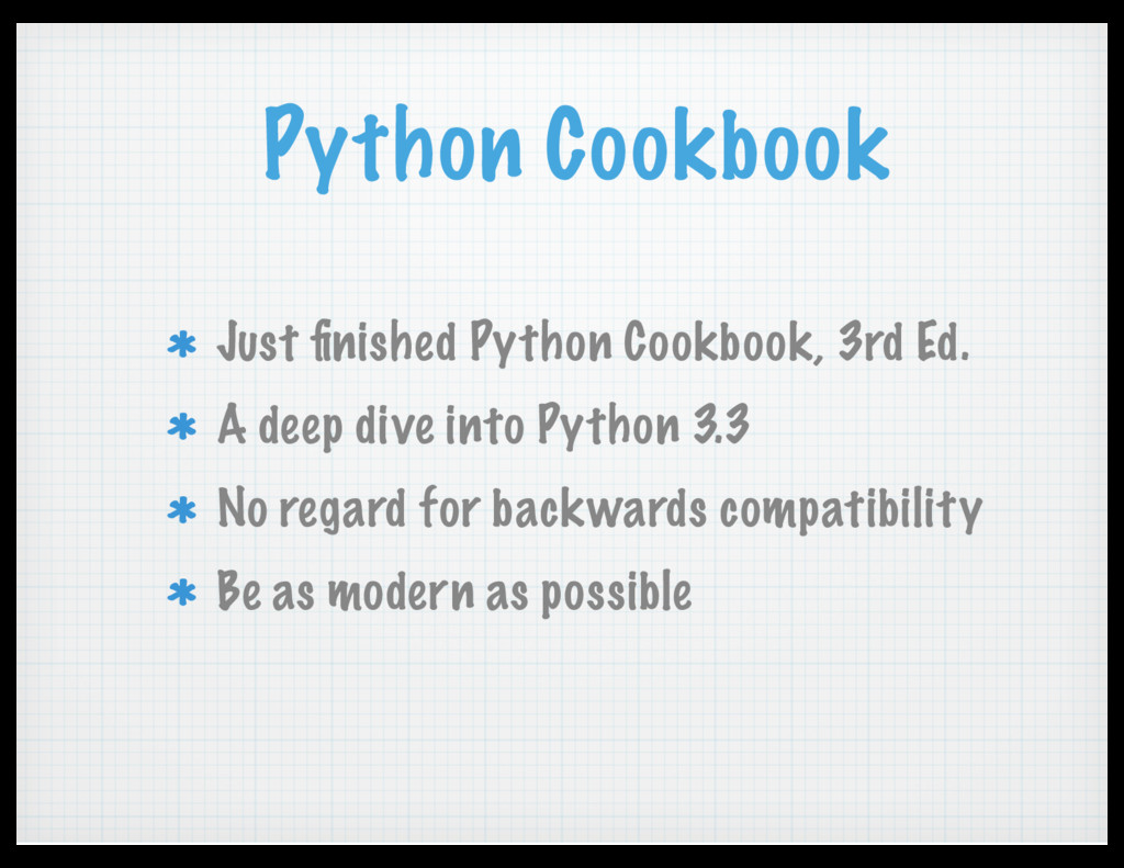 Python Cookbook Just finished Python Cookbook, 3...
