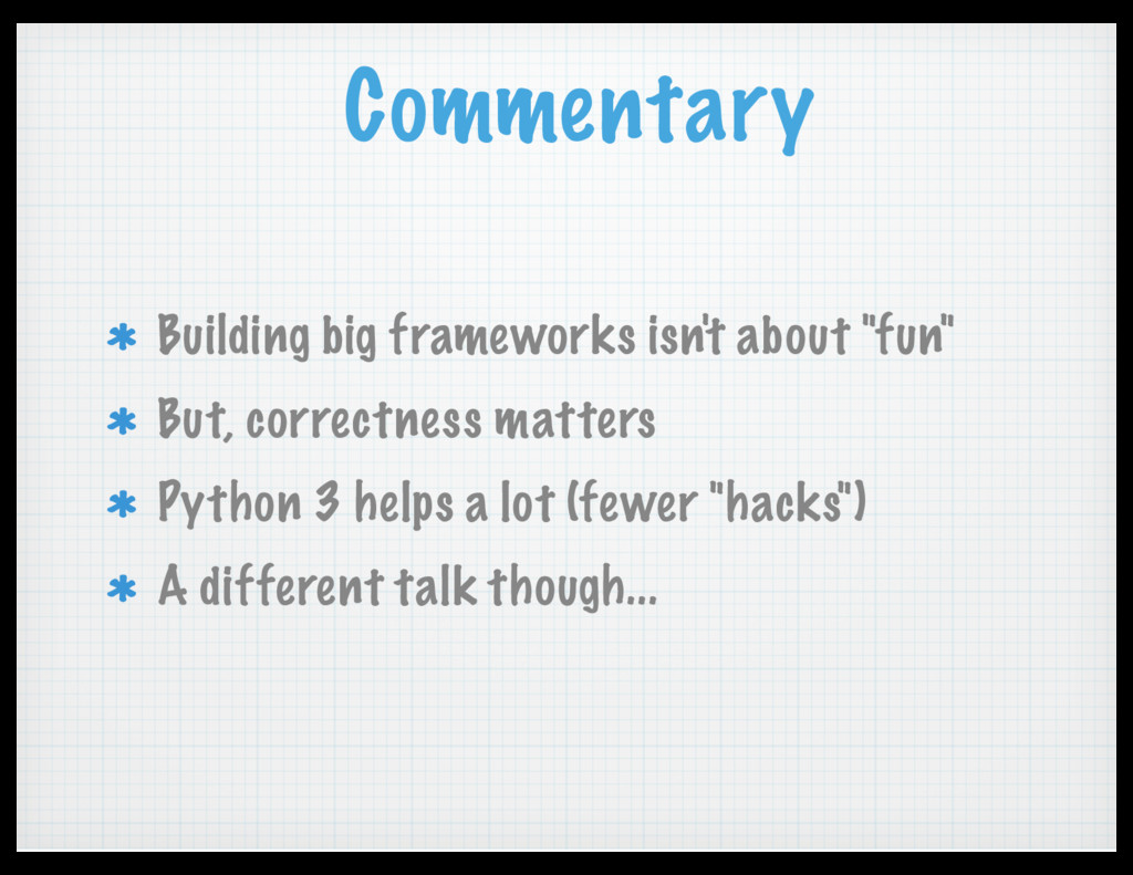 Commentary Building big frameworks isn't about ...