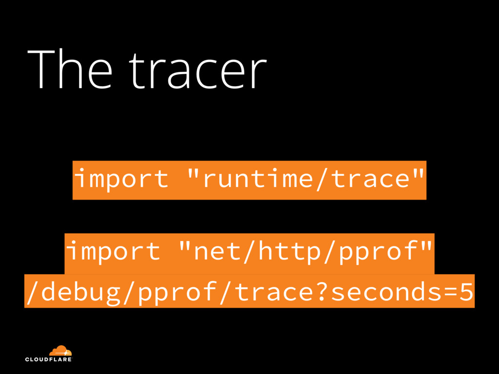 "The tracer import ""runtime/trace"" 