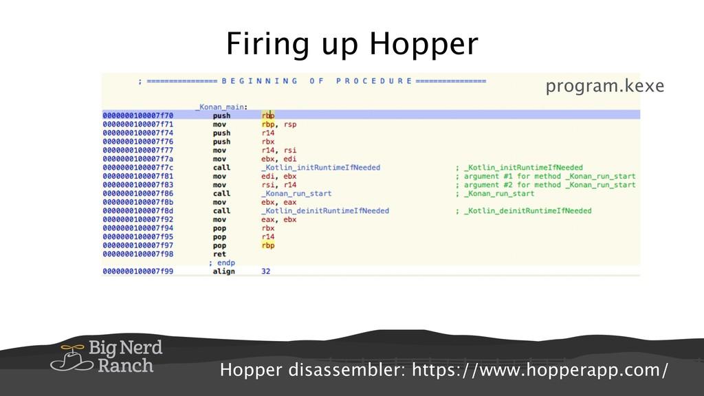 Firing up Hopper Hopper disassembler: https://w...