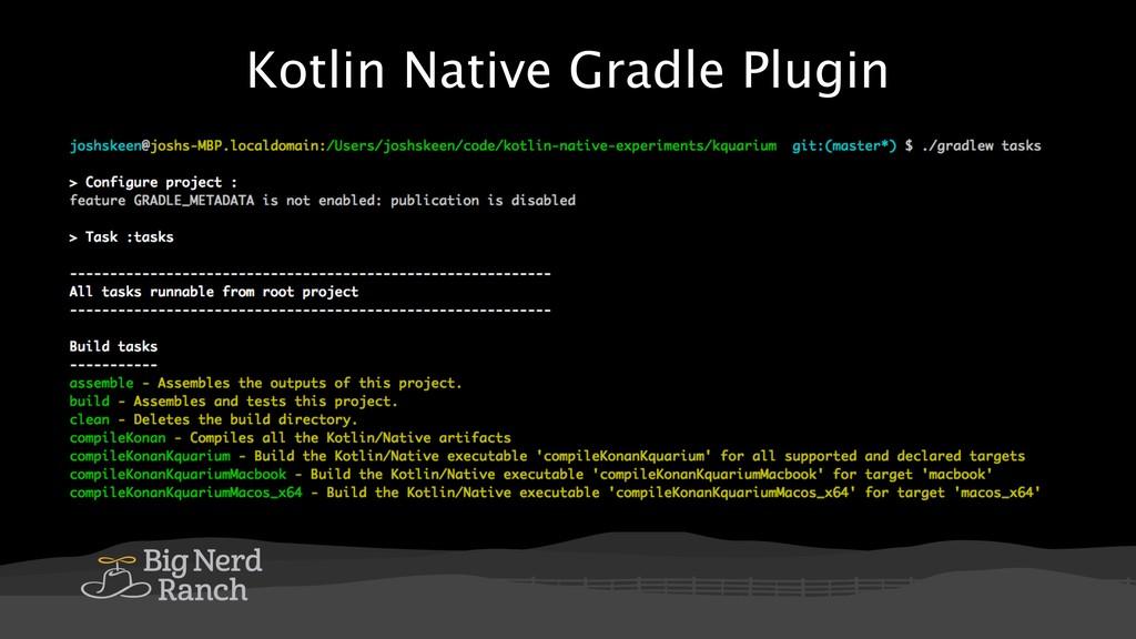 Kotlin Native Gradle Plugin