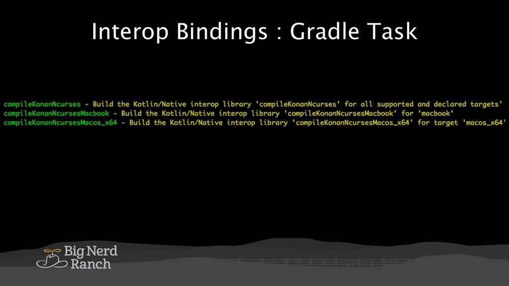 Interop Bindings : Gradle Task