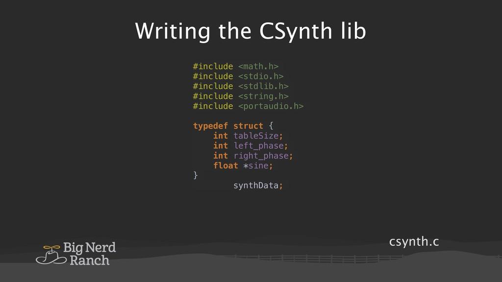csynth.c Writing the CSynth lib #include <math....