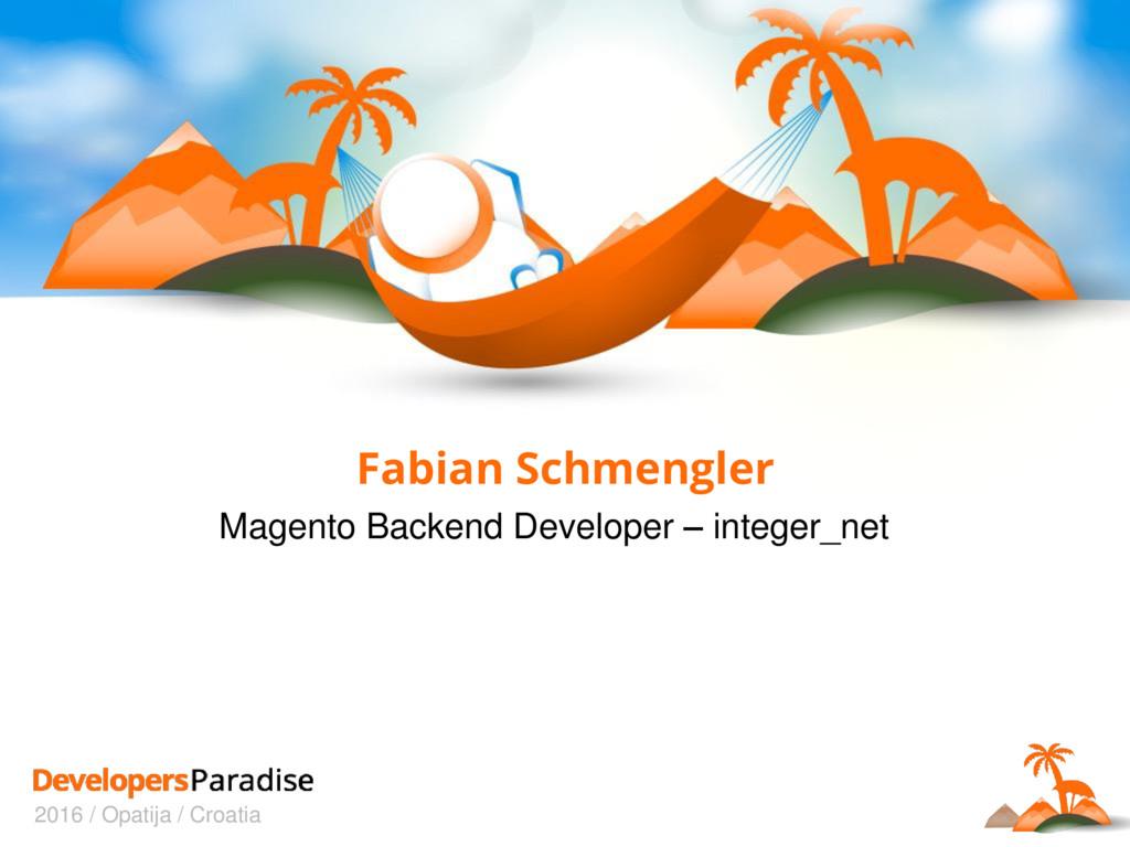 2016 / Opatija / Croatia Fabian Schmengler Mage...