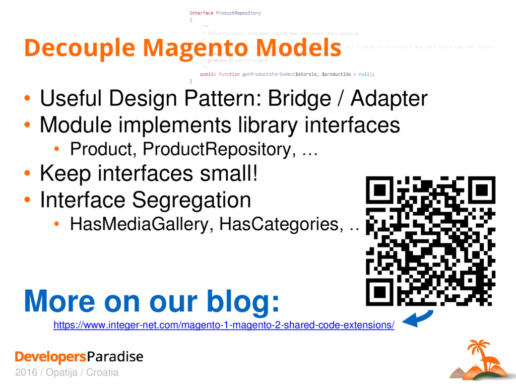 2016 / Opatija / Croatia Decouple Magento Model...