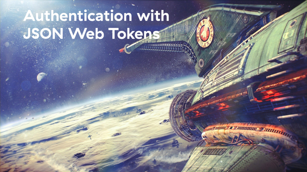 Authentication with JSON Web Tokens