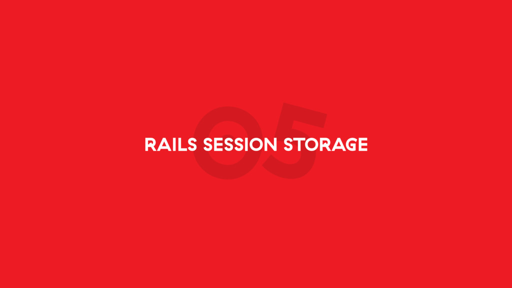 05 RAILS SESSION STORAGE