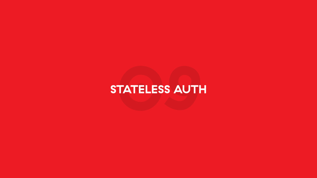 09 STATELESS AUTH