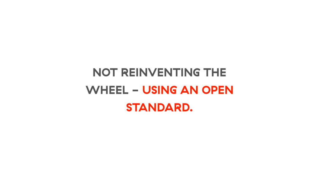 NOT REINVENTING THE WHEEL - USING AN OPEN STAND...