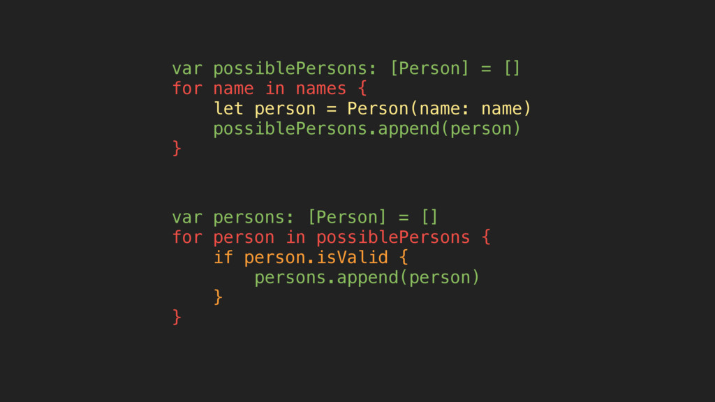 var possiblePersons: [Person] = [] for name in ...