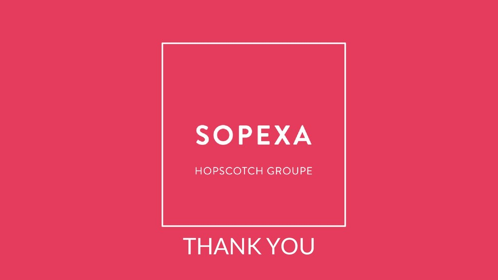 SOPEXA I HOPSCOTCH GROUPE © The information con...