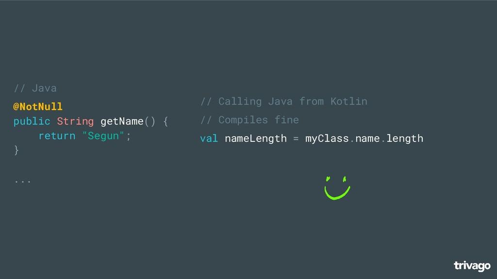 // Java @NotNull public String getName() { retu...