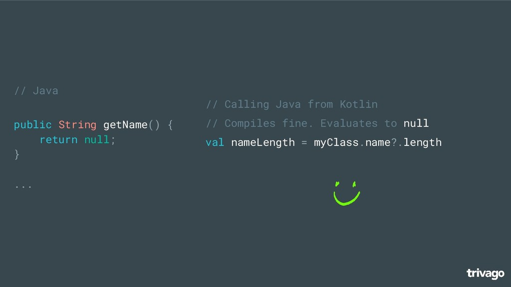 // Java public String getName() { return null; ...