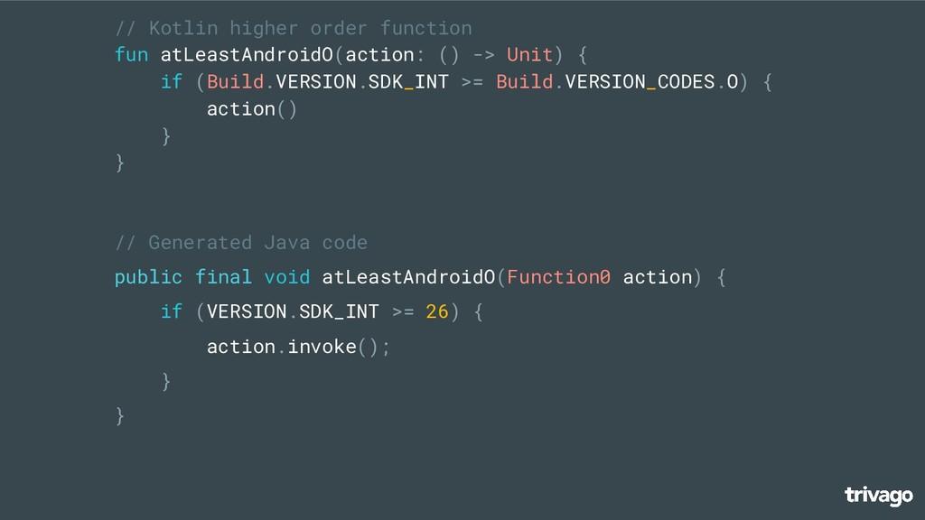 // Kotlin higher order function fun atLeastAndr...