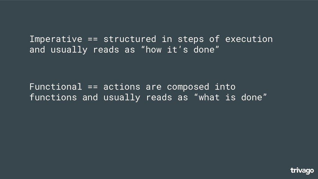 Functional == actions are composed into functio...
